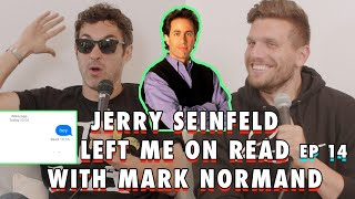 Jerry Seinfeld Left Me On Read with Mark Normand | Chris Distefano Presents: Chrissy Chaos | EP 14