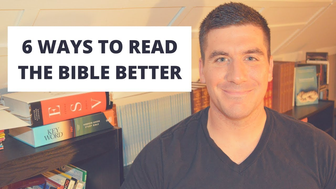 How to Read the Bible Effectively