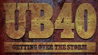 'Getting Over The Storm' Title Track Taken from The Brilliant New UB40 Album