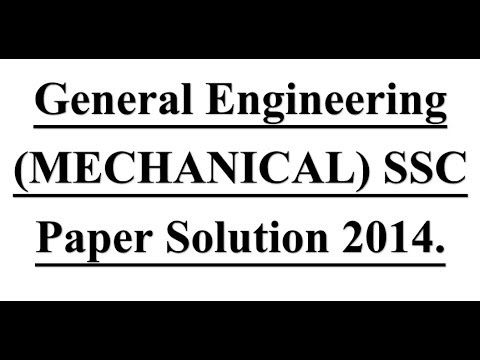 SSC JE GENERAL ENGINEERING (MECHANICAL) PAPER SOLUTION 2014