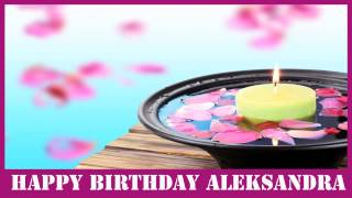 Aleksandra   Birthday Spa - Happy Birthday