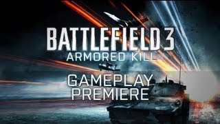 Battlefield 3 Armored Kill Gameplay Trailer