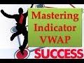 Mastering Intraday Trade Using VWAP