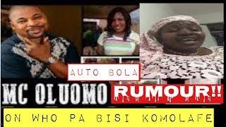 AUTO BOLA quotHow Mc Oluomo K39lld Actress Bisi Komolafequot  BukkyOTv