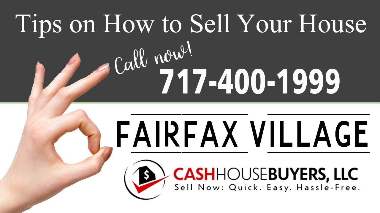 Tips Sell House Fast Fairfax Village Washington DC | Call 7174001999 | We Buy Houses