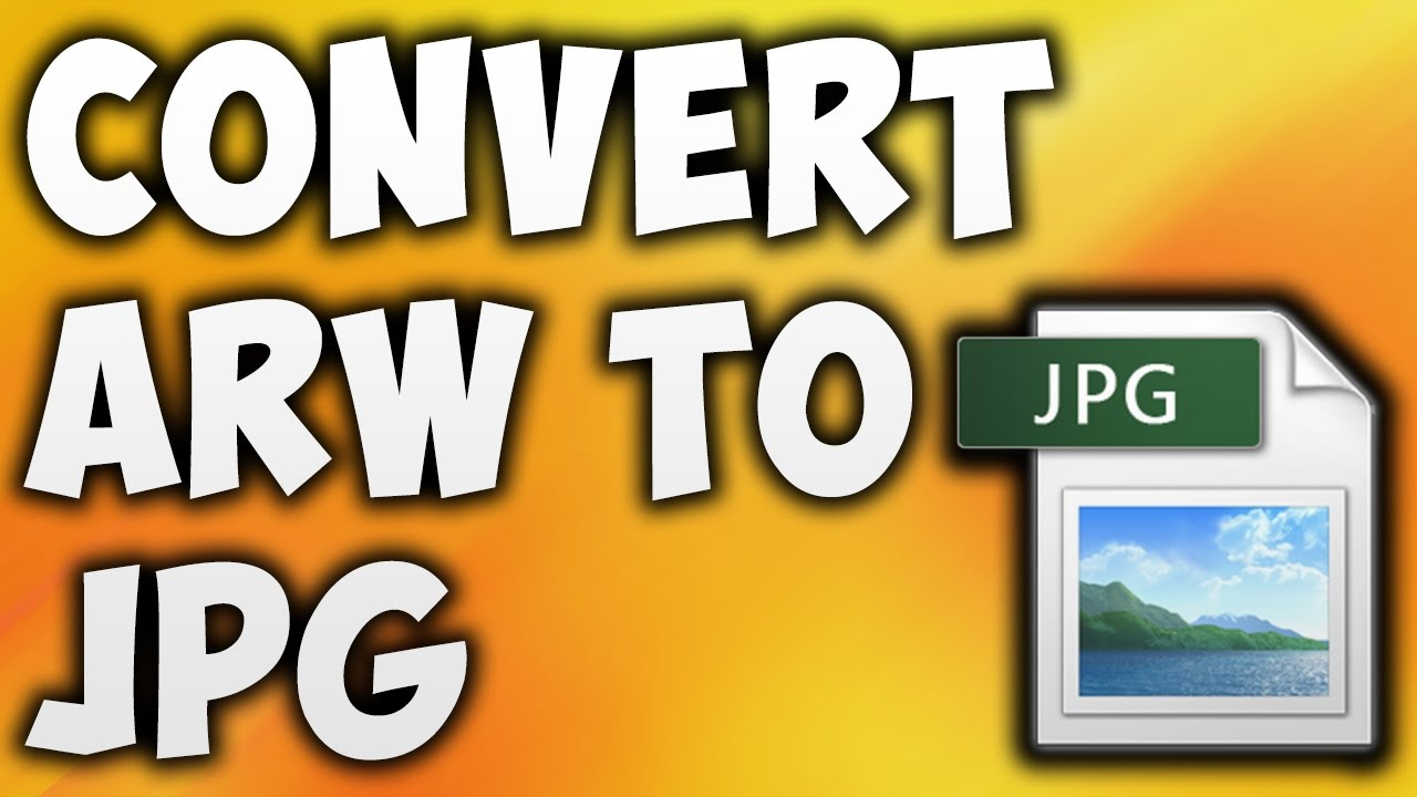 arw to jpg converter windows