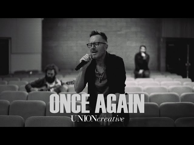 Once Again (Live from Church Online) - UNION Creative