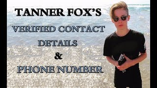 Tanner Fox Phone Number, Verified Contact details and Profile
