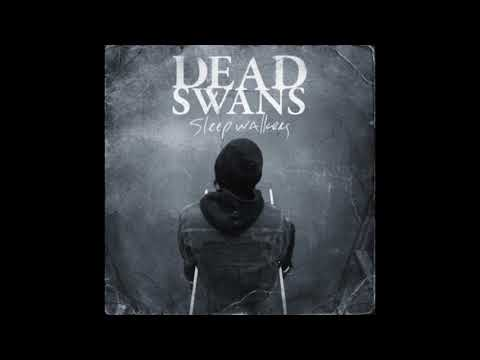 Dead Swans - Sleepwalkers (Full Album 2009)