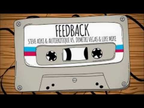 FEEDBACK (AUDIO) STEVE AOKI AUTOEROTIQUE VS DIMITRI VEGAS LIKE MIKE