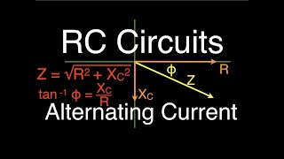 RLC Circuits (6 oḟ 19) Series RC; An Explanation, Voltage, Impedance, Phasor Diagrams