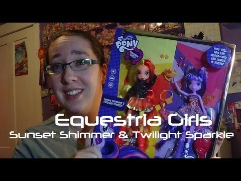 Equestria Girls Dolls: Sunset Shimmer & Twilight Sparkle - Opening/Review