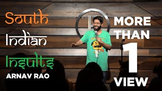 South Indian Insults | Stand Up Comedy By Arnav Rao