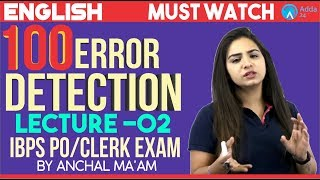 IBPS PO/CLERK | 100 Error Detection | Part 2 |  English | Anchal Ma'am | 10 A.M.