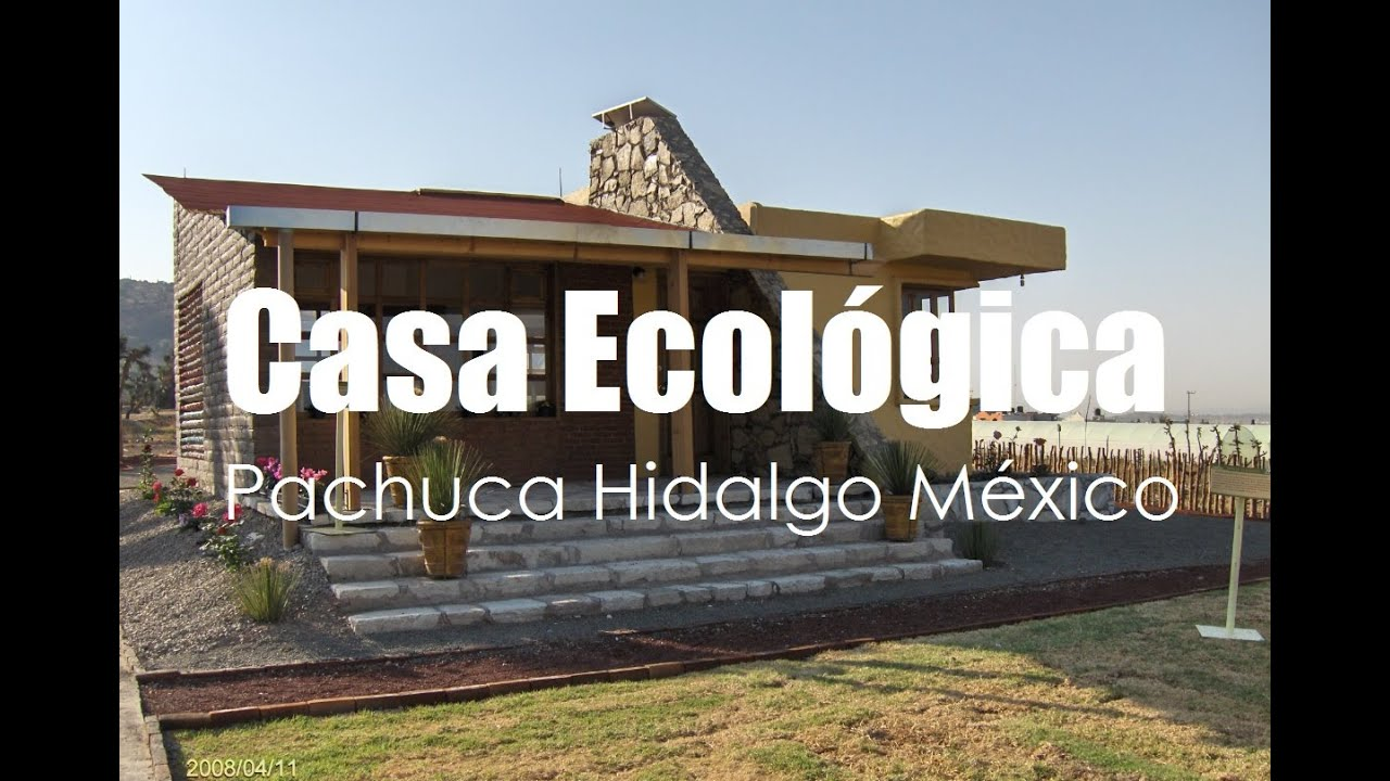 ecotécnias of the ecological house in pachuca state of hidalgo