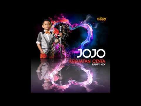 Jojo - Kekuatan Cinta (Rappy Remix)