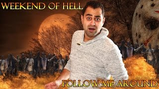 WEEKEND OF HELL   PART 1   FOLLOW ME AROUND