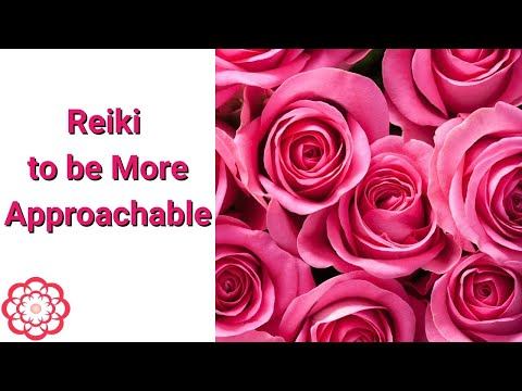Reiki To Be More Approachable