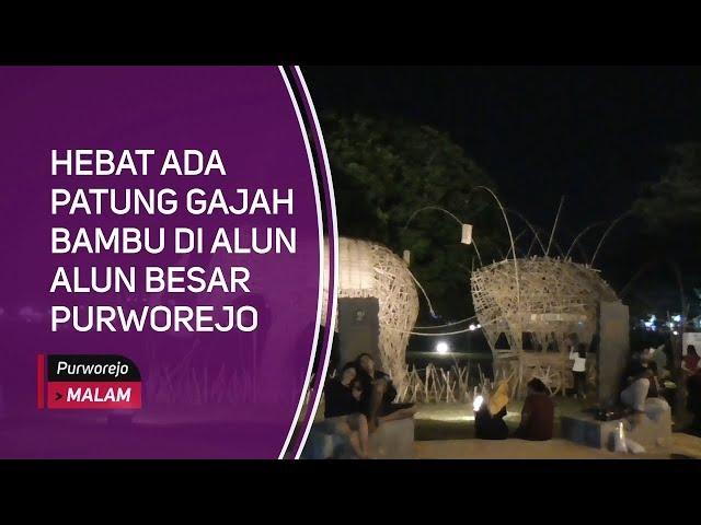 Hebat Ada Patung Gajah Bambu Di Alun Alun Besar Purworejo