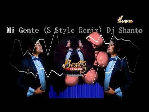 Mi Gente (S Style Remix) Dj Shanto