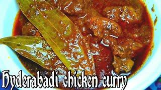 Hyderabadi chicken curry..(হায়দ্রাবাদি চিকেন কারি)