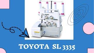 швейная машина, оверлок Toyota SL 3487 обзор