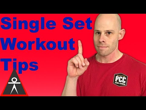 4 Tips to Conquer Your Single Set Workouts