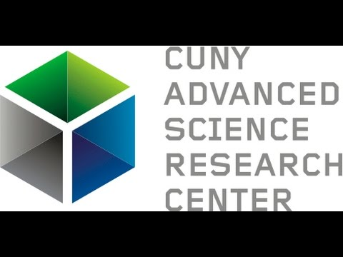 Cuny Advanced Science Research Center Intro