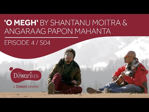 O Megh - Full Episode ft. Shantanu Moitra & Angaraag Papon Mahanta [Ep4 S04] | The Dewarists