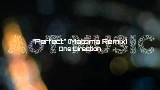 Perfect (Matoma Remix) - One Direction