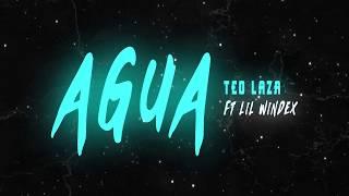 Teo Laza ft Lil Windex - Agua (LYRIC VIDEO) thumbnail