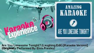 Clara Oaks - Are You Lonesome Tonight? (Laughing Edit) [Karaoke Version]