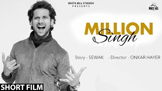 Million Singh | Short Film | White Hill Entertainment | New Short Movies 2018