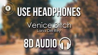 Baixar Lana Del Rey - Venice Bitch (8D AUDIO)