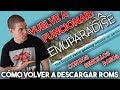 EMUPARADISE RESUCITA!!!: COMO VOLVER A DESCARGAR ROMS | TUTORIAL DE DOS MINUTOS !!!