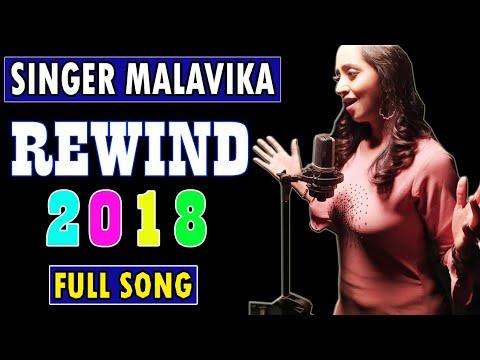 Singer Malavika Rewind 2018 Telugu Full Video Song...!!
