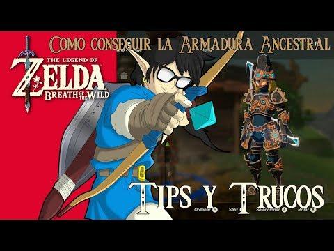 The Legend of Zelda: Breath of the Wild | Tips y Trucos | Como conseguir la Armadura Ancestral