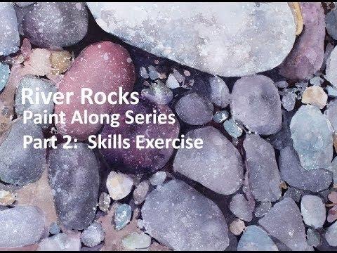Transparent Watercolor Paint Along, RIver Rocks Part 2 Skills Exercise