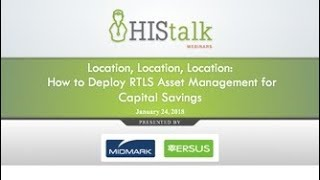 Location, Location, Location: How to Deploy RTLS Asset Management for Capital Savings