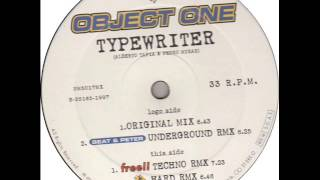 Object One - Typewriter (Free Techno Mix)