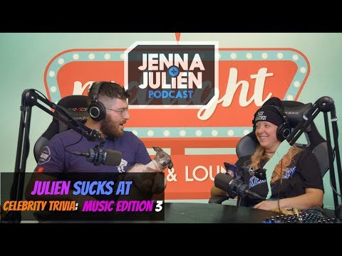 Podcast #160 - Julien Sucks at Celebrity Trivia: Music Edition 3