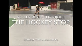Roller Derby Techniques with Miracle Whips: The Hockey Stop