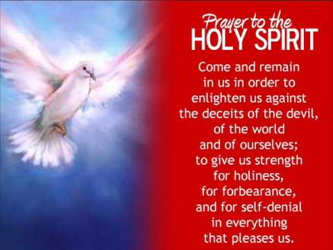 Prayer to the HOLY SPIRIT - YouTube
