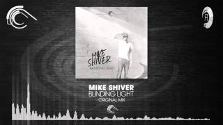 Mike Shiver - Blinding Light (Captured Music/RNM)