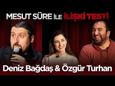Mesut Süre İle İlişki Testi | #14 Deniz Bağdaş & Özgür Turhan