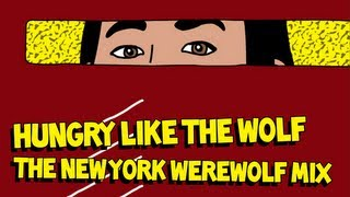 Hungry Like the Wolf (The New York Werewolf Mix) - Steve Aoki vs. Duran Duran AUDIO