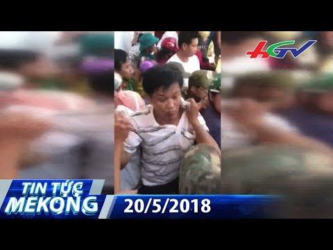 Chấn động hàng trăm người dân vây đánh người vì nghi bắt cóc | TIN TỨC MEKONG – 20/5/2018