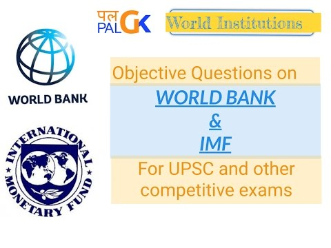World bank and IMF : SDR, Quota, IBRD, IDA, IFC, MIGA, ICSID ;For UPSC and other competitive Exams