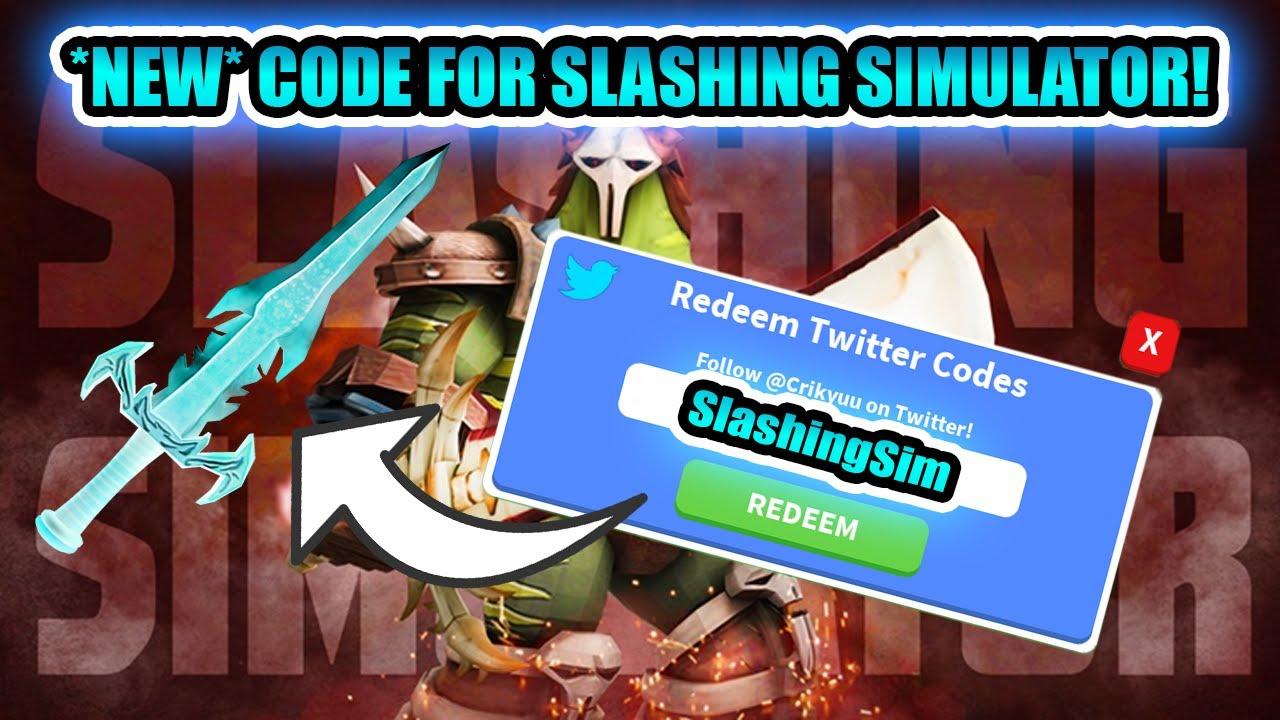 All Codes In Slashing Simulator Roblox Youtube 2019 Brand New Codes For Slashing Simulator Youtube
