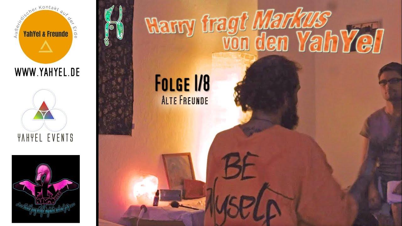 Harry fragt Markus von den YahYel - Folge 1/8 (Alte Freunde)
